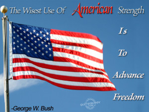 The Wisest Use Of American Strength Is to Advance Freedom