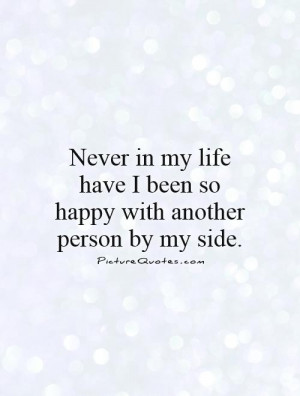 Love You Quotes Happy Quotes Romantic Quotes My Life Quotes