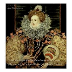 Queen Elizabeth 1 Love/Honour Love Quote Posters