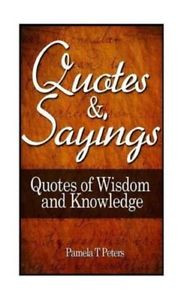 Details about Quotes and Sayings 9781475293074, Paperback, BRAND NEW ...