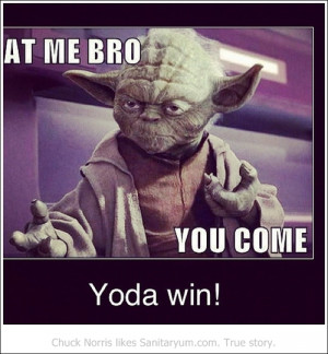 Yoda Like Quotes Funny Quotesgram