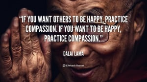 quote-Dalai-Lama-if-you-want-others-to-be-happy-952