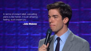 John Mulaney On Canceling Plans