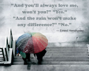 Ernest Hemingway quote about love