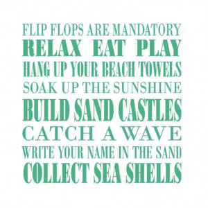 Sayings, Beach House, Subway Art, Beach Living Quotes, Beach Quotes ...