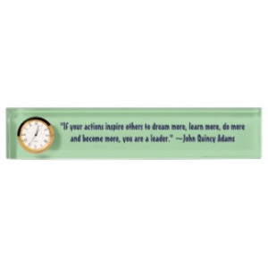 John Quincy Adams Leadership Quote Desk Nameplates