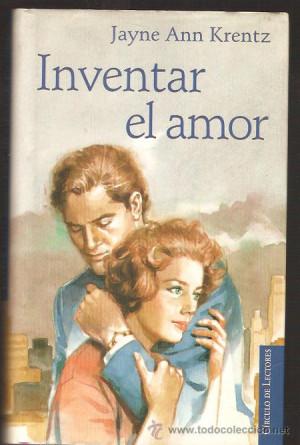 INVENTAR EL AMOR JAYNE ANN KRENTZ Libros de Lance posteriores a