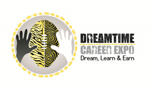 The second Dreamtime Careers Expo , 'Dream, Learn and Earn' will ...