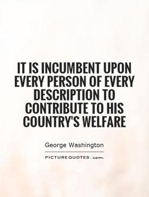 ... description to contribute to his country's welfare Picture Quote #1