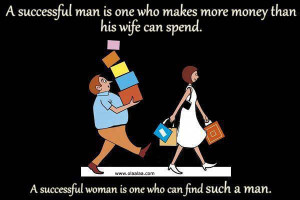 Funny Quotes – A Successful Man and Woman