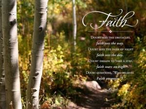 Faith - Doubt Sees The Obstacles, Faith Sees The Way. Doubt Sees The ...