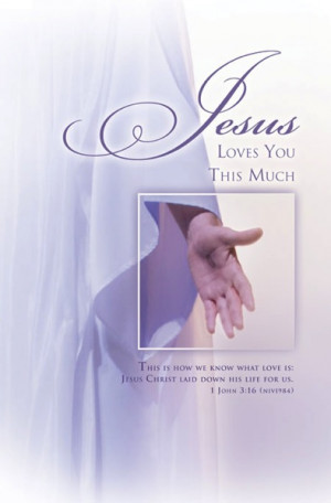 This is how we know what love is: Jesus Christ laid down his life for ...