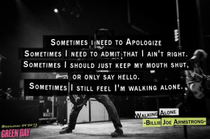 Quotes Songs Lyrics, Armstrong Quotes, Mike Dirnt Quotes