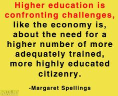 ... related quotes here highereduc number challeng higher education quotes