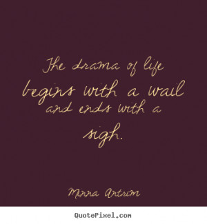 wail and ends with a sigh minna antrim more life quotes success quotes ...