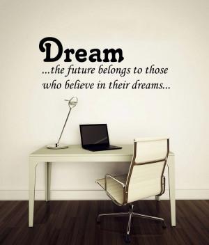 Wall Vinyl Decals Quotes Dream ...the future belongs Wall Decor Art ...