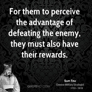 sun-tzu-sun-tzu-for-them-to-perceive-the-advantage-of-defeating-the ...