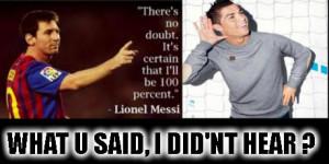 Cristiano Ronaldo and Lionel Messi conversation funny meme