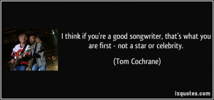 if you're a good songwriter, that's what you are first - not a star ...
