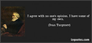 ... have some of my own ivan turgenev # quotes # quote # quotations