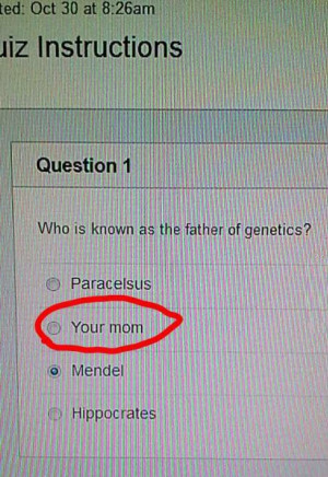 funny picture test father of genetics wanna joke.com