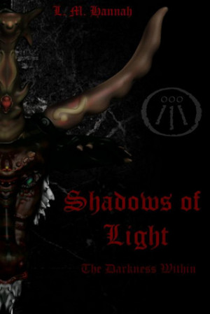 "Start by marking ""Shadows of Light: The Darkness Within"" as Want ..."