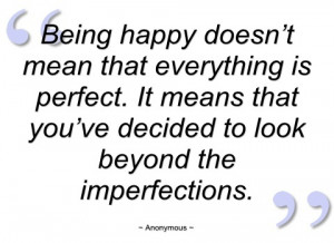 being happy doesn't mean that everything