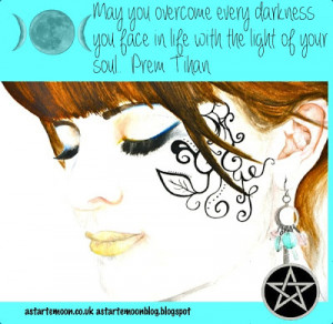 ... you face in your life with the light of your soul. Prem Tihan quote