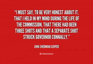 quote John Sherman Cooper i must say to be very honest 74852 png