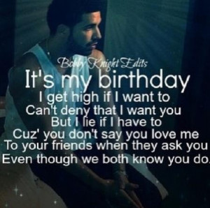 Handsome, drake, singer, sayings, quotes, wise, birthday