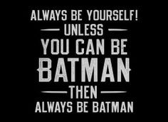 Funny Batman Sayings Humor quotes, funny pics,