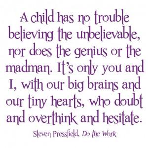 Childish Beliefs Were Never Childish