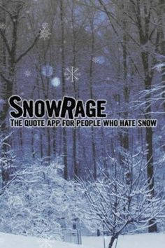 Funny Snow Quotes And Sayings Snow quotes
