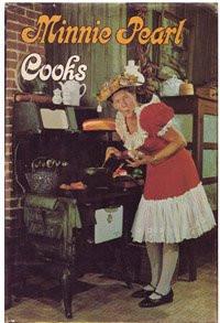 Minnie Pearl Cooks