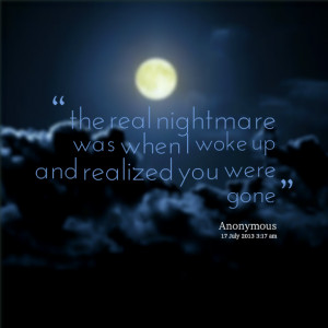 Nightmare Quotes Quotes picture: the real