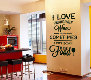 Photo of I love Cooking with Wine - Quote Sticker Home Decor for ...