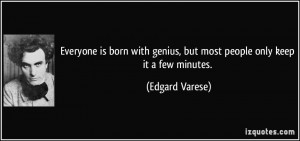 More Edgard Varese Quotes