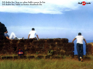 Dil chahta hai ....a kind of summer of 69'