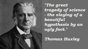 Thomas huxley famous quotes 2
