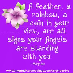... Quotes - Page 4 - Angel Signs - Angel Quotes - Angel Sayings - Angel