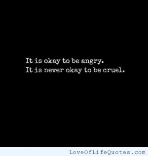 Quote About Getting Angry Quotes Love Life And