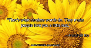 thats-what-careless-words-do-they-make-people-love-you-a-little-less ...