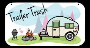 Trailer Trash 1