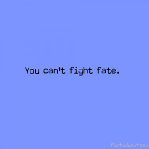 graphics fate quotes fate quotes fate quotes 7 fate quotes