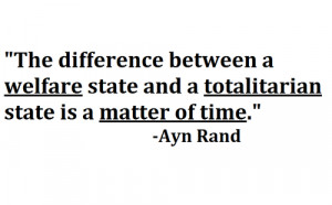 The difference between a welfare state and a totalitarian state is a ...