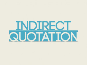 Direct and Indirect Quotes