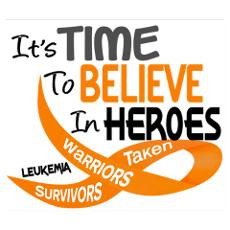 Time To Believe LEUKEMIA Poster