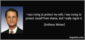 was trying to protect my wife, I was trying to protect myself from ...
