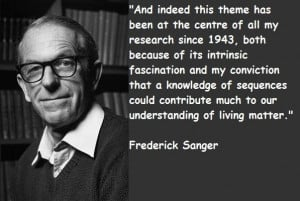 Frederick sanger famous quotes 1
