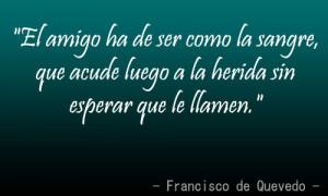 Quote #Amistad #Francisco de Quevedo